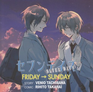 Seven Days by Tachibana Benio and Takarai Rihito